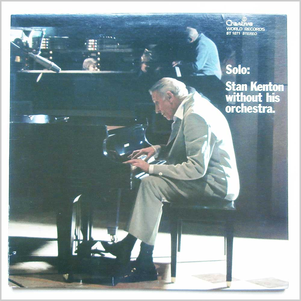 Stan Kenton - Solo: Stan Kenton Without His Orchestra (ST 1071)
