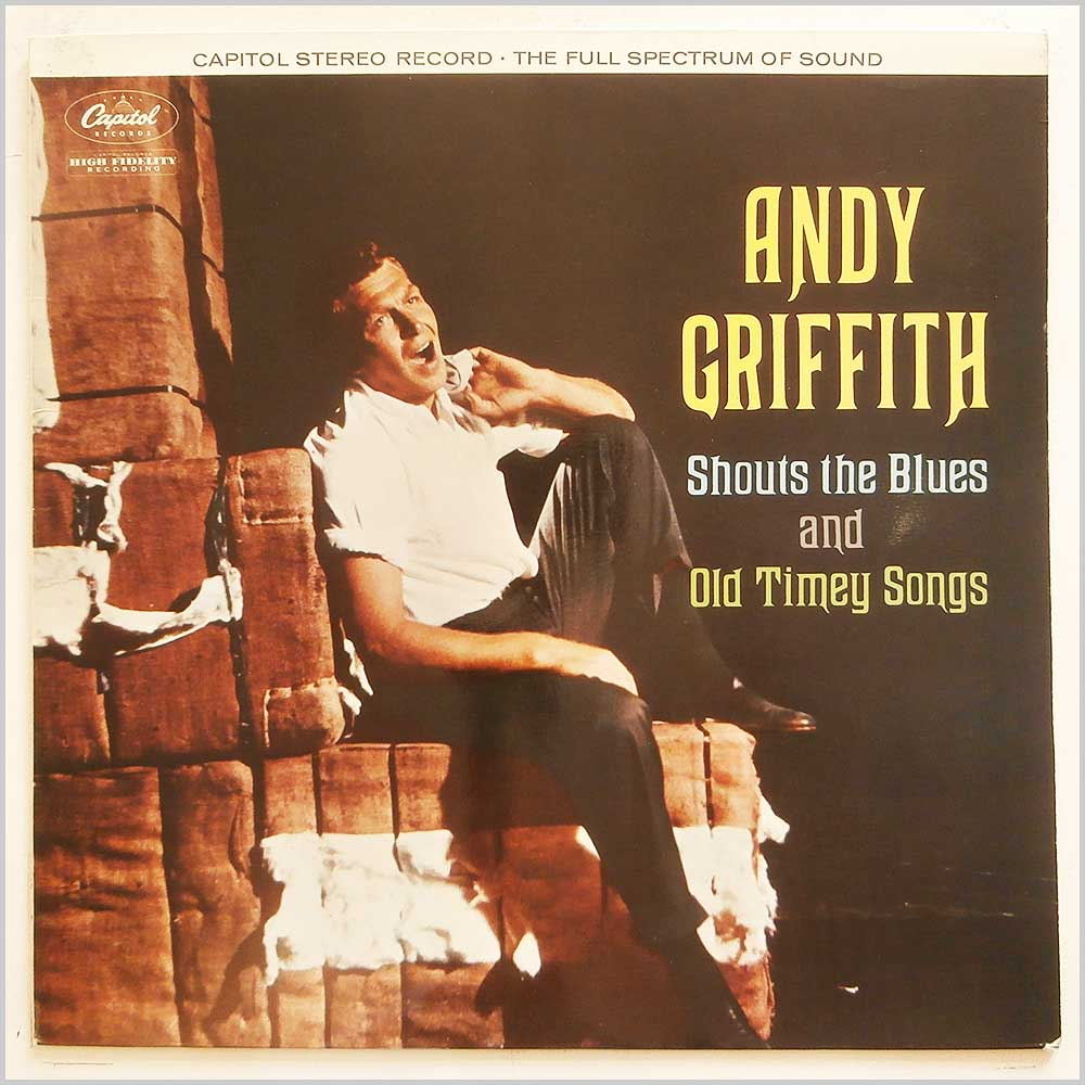 Andy Griffith - Andy Griffith Shouts The Blues and Old Timey Songs (ST 1105)