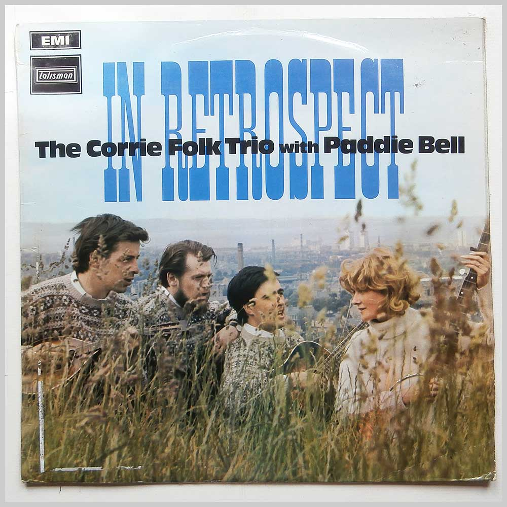 The Corrie Folk Trio with Paddie Bell - In Retrospect (STAL 5005)