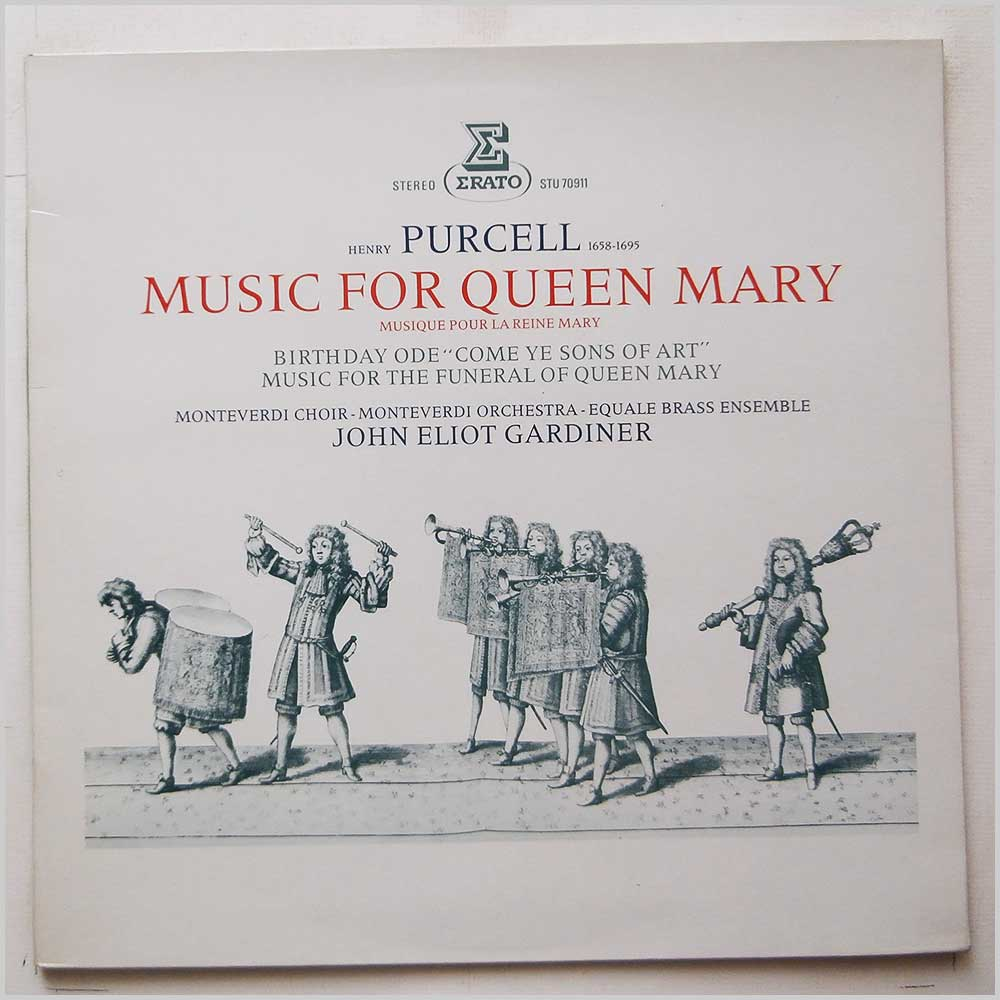 John Eliot Gardiner, Monteverdi Choir and Orchestra, Equale Brass Ensemble - Purcell: Music For Queen Mary (STU 70 911)