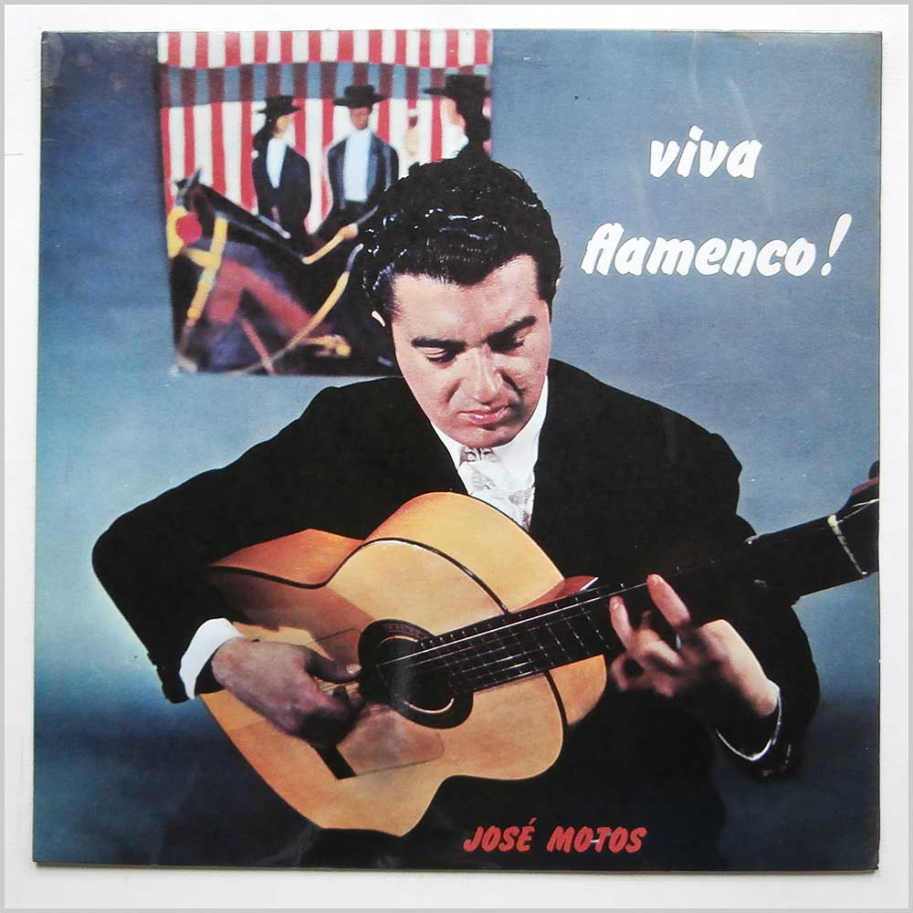 Jose Motos - Viva Flamenco! (T 326)