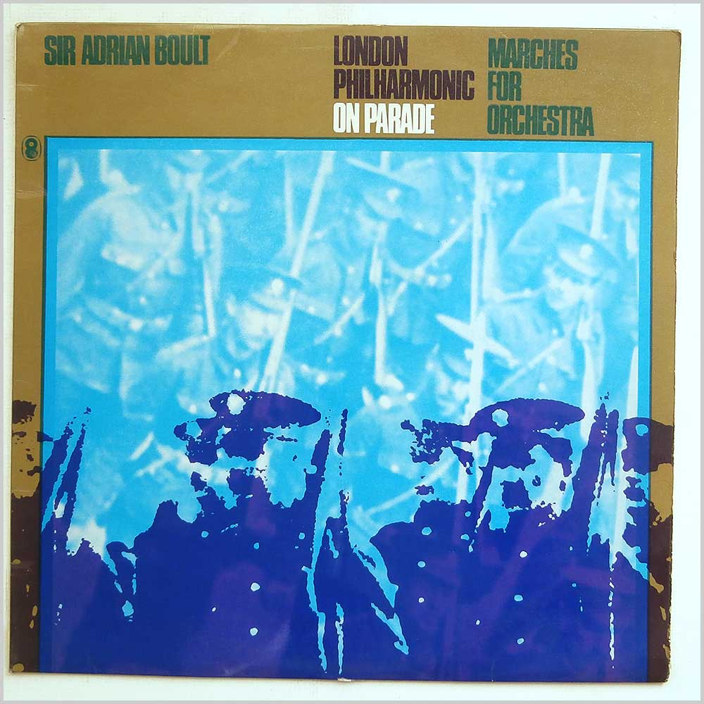Sir Adrian Boult - London Philharmonic On Parade: Marches For Orchestra (T750)