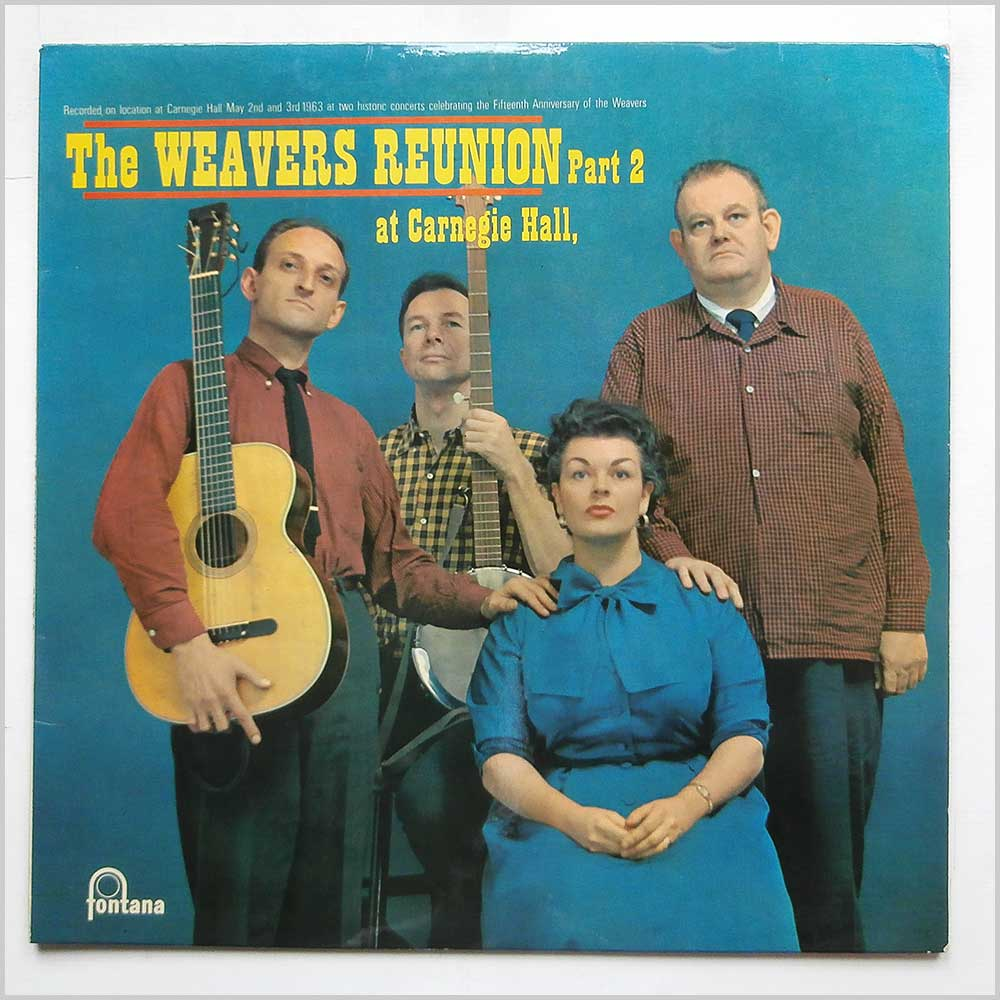 The Weavers - Reunion At Carnegie Hall Part 2 (TFL 6054)