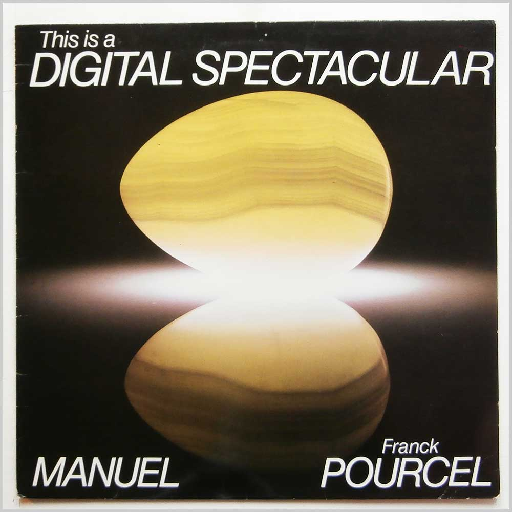 Franck Pourcel, Manuel - This Is A Digital Spectacular (THIS 30)