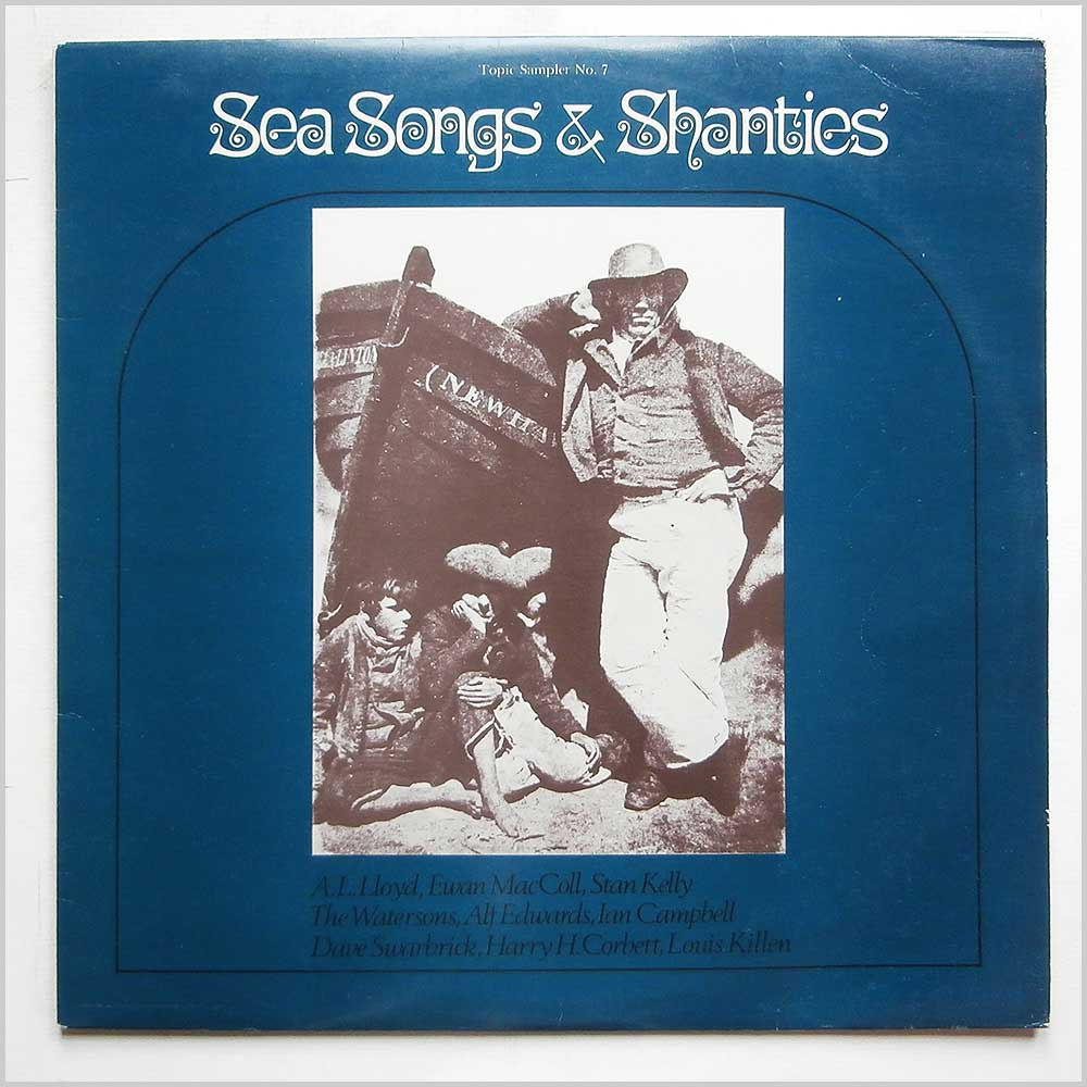 Various - Topic Sampler No7 Sea Songs and Shanties (TPS 205)