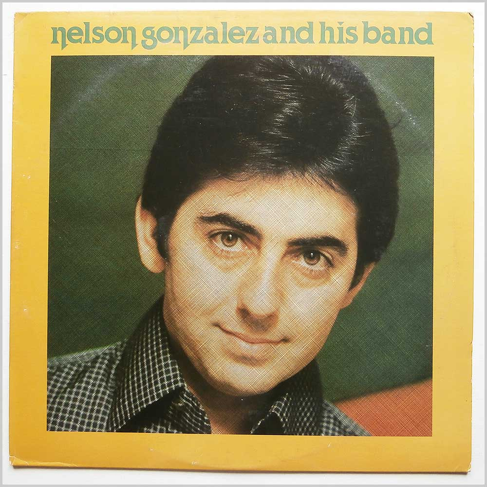 Nelson Gonzalez And His Band - Nelson Gonzalez And His Band (TR 133X)