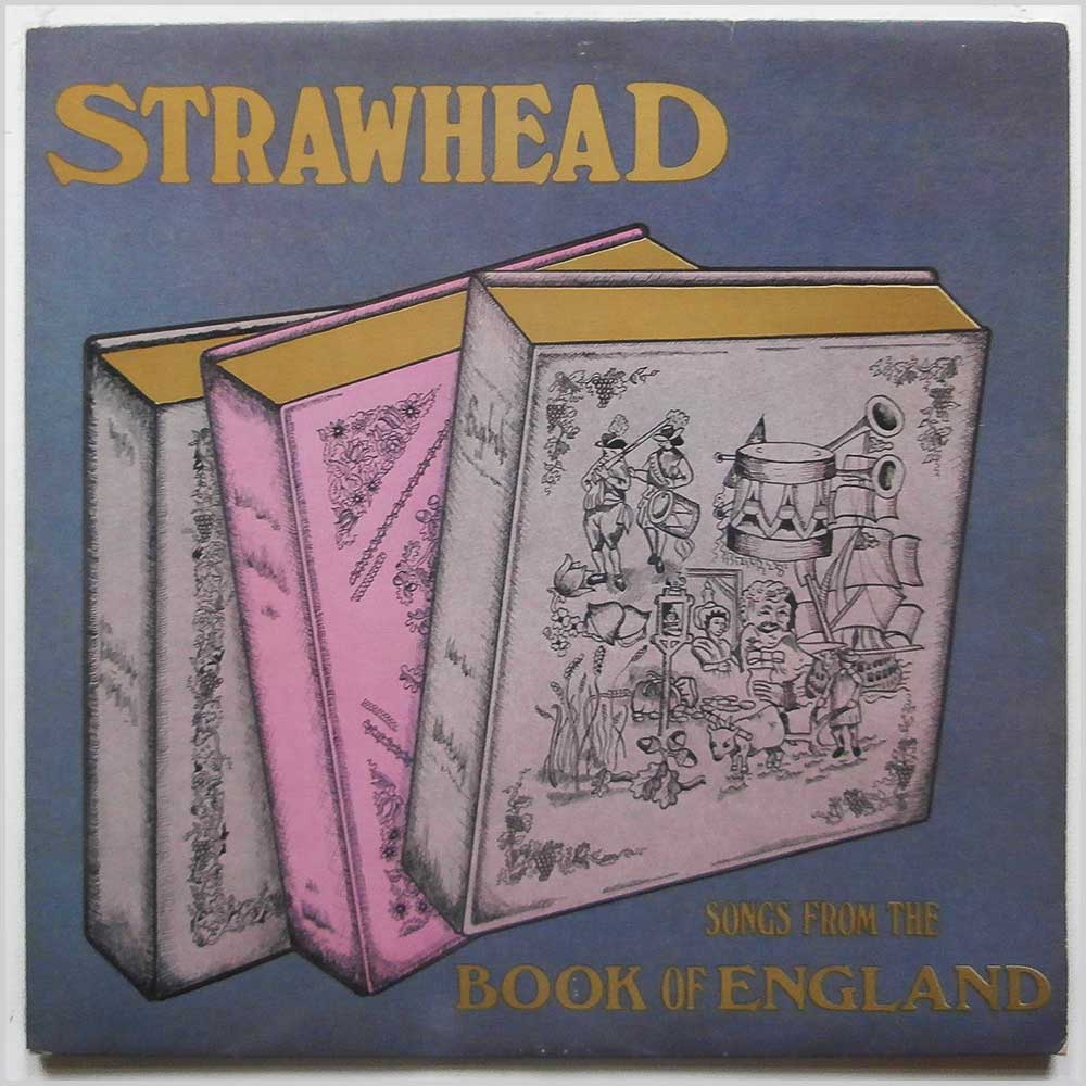 Strawhead - Songs From The Book Of England (TSR 0356)