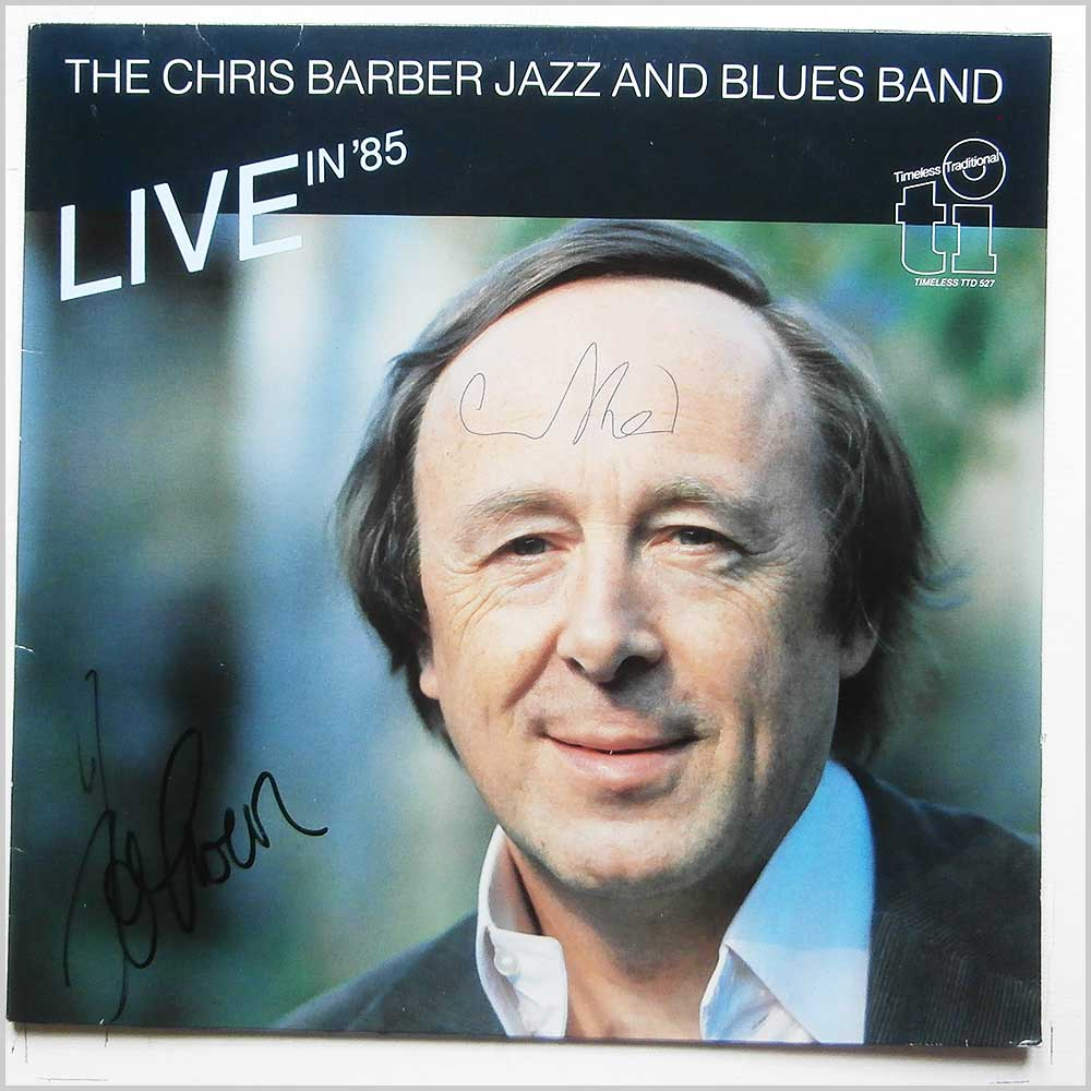 The Chris Barber Jazz and Blues Band - Live In '85 (TTD 527)