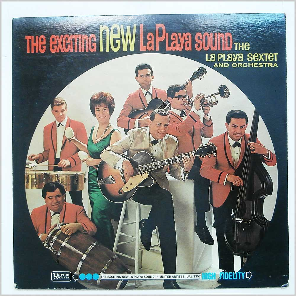 The La Playa Sextet - The Exciting New La Playa Sound (UAL 3357)