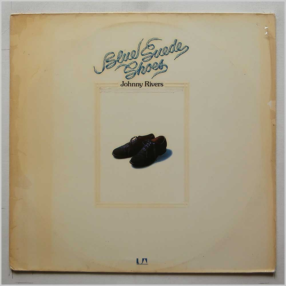Johnny Rivers - Blue Suede Shoes (UAS 29 473 1)