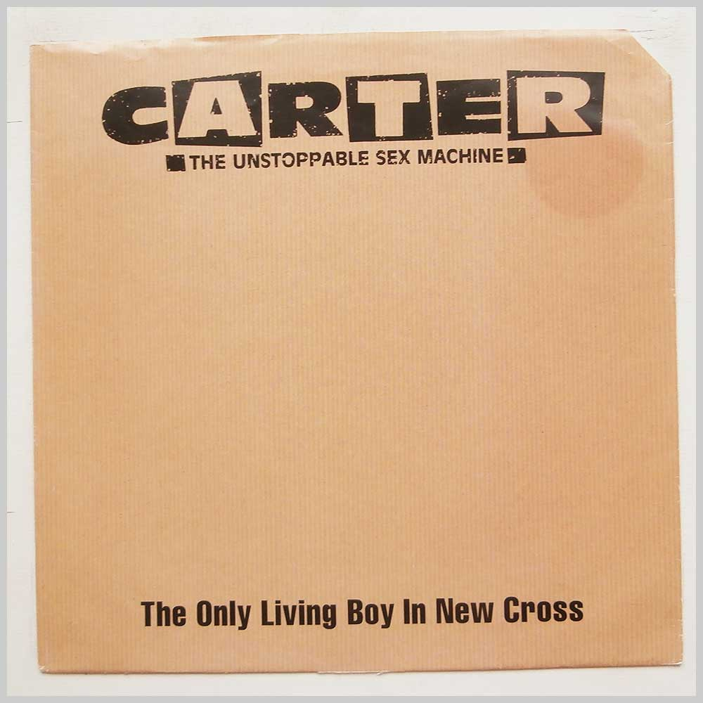 Carter The Unstoppable Sex Machine - The Only Living Boy In New Cross (USMX 4)