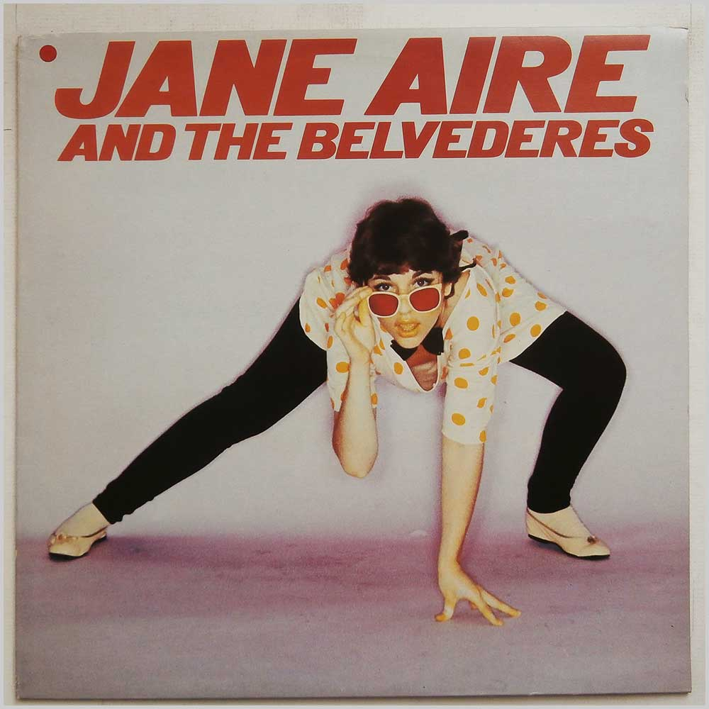 Jane Aire And The Belvederes - Jane Aire And The Belvederes (V2134)