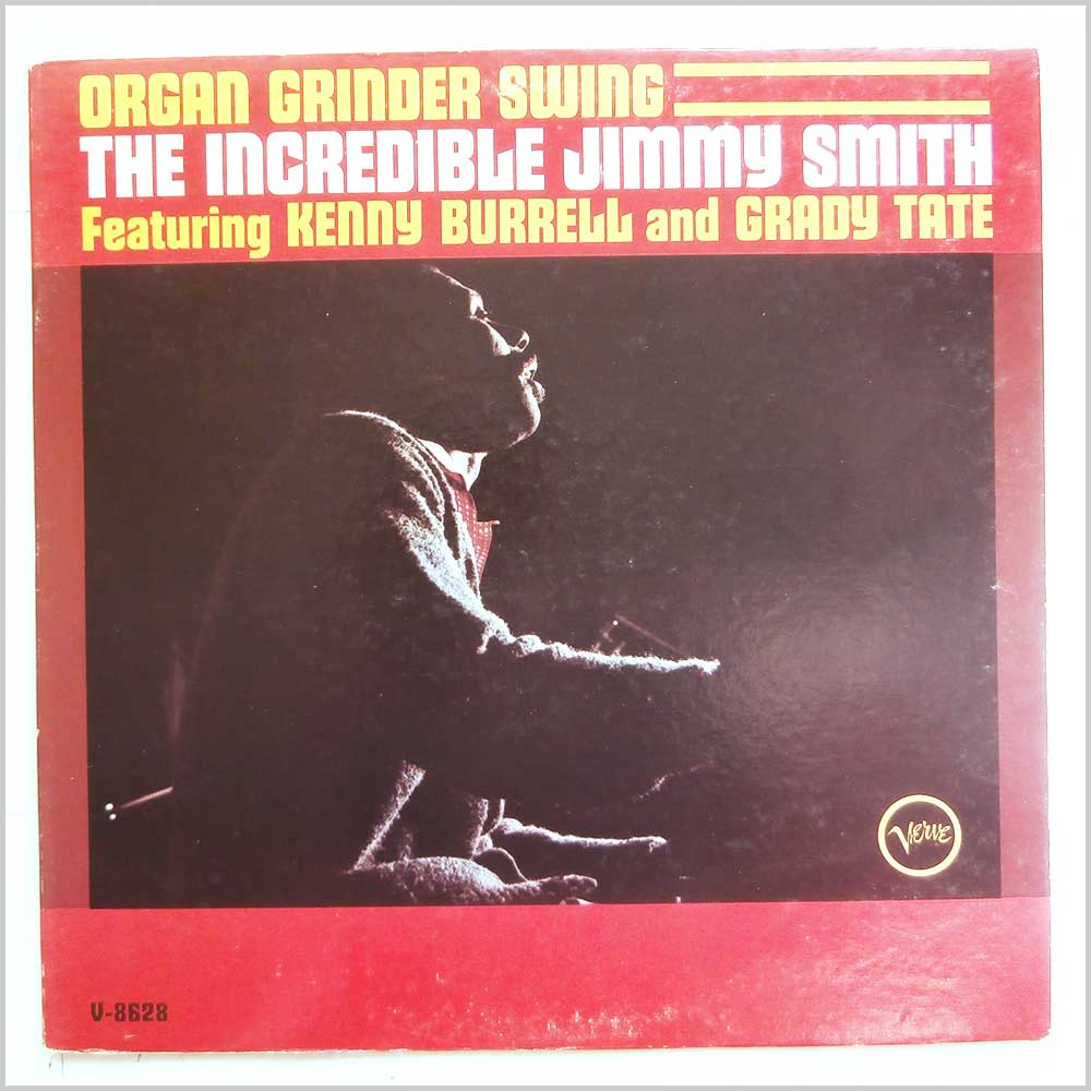 Jimmy Smith, Kenny Burrell, Grady Tate - Organ Grinder Swing (V-8628)