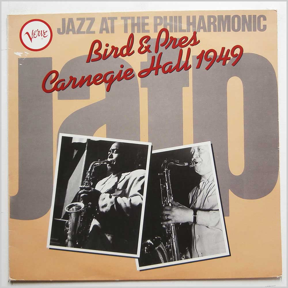 Charlie Parker, Lester Young - Jazz At The Philharmonic Bird and Pres: Carnegie Hall 1949 (VRV 5)
