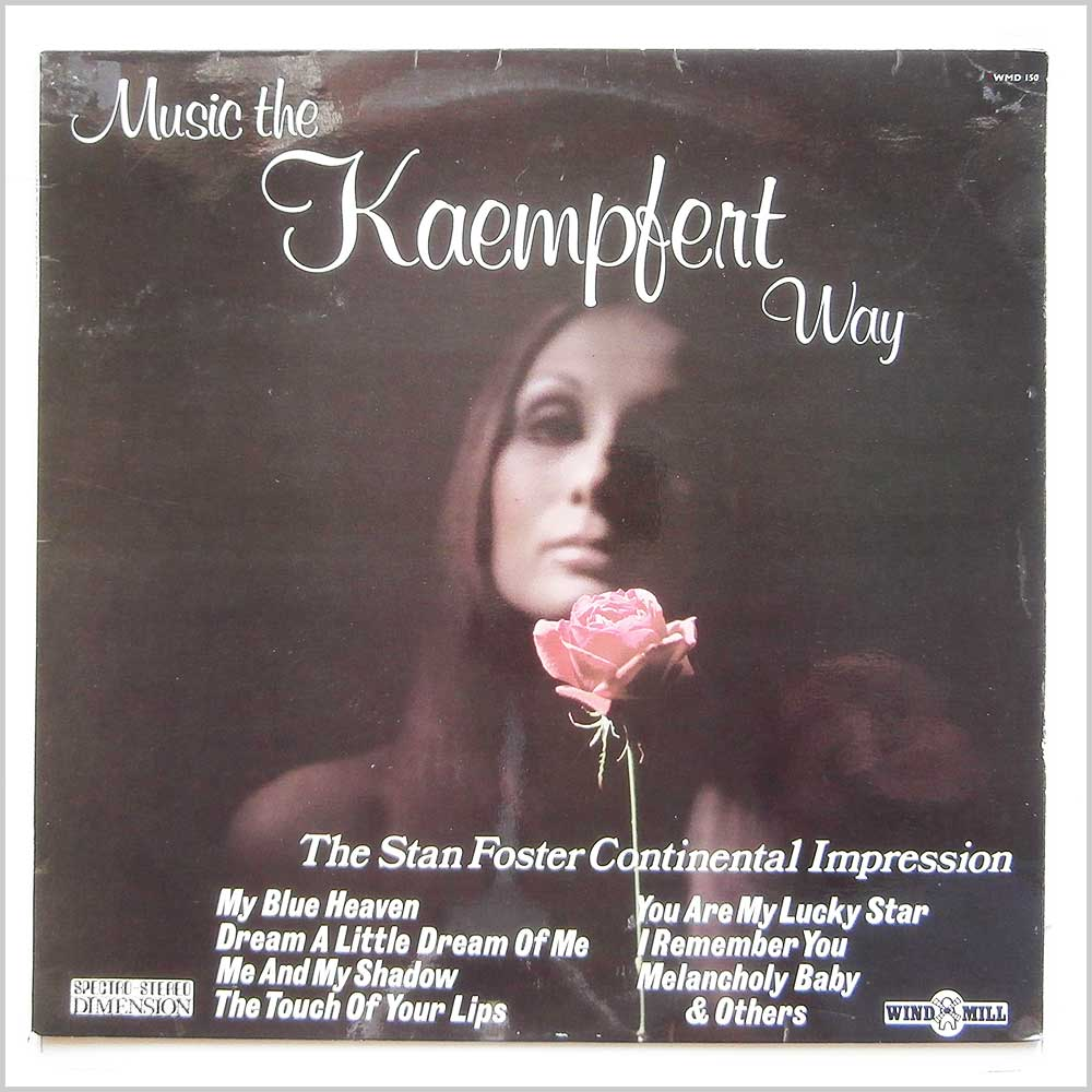 The Stan Foster Continental Impression - Music The Kaempfert Way (WMD 150)