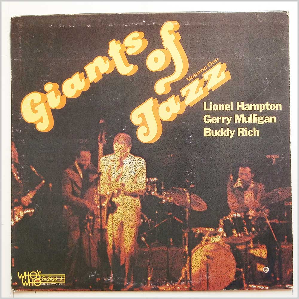 Lionel Hampton, Gerry Mulligan, Buddy Rich - Giants Of Jazz: Volume One (WWLP 21012)