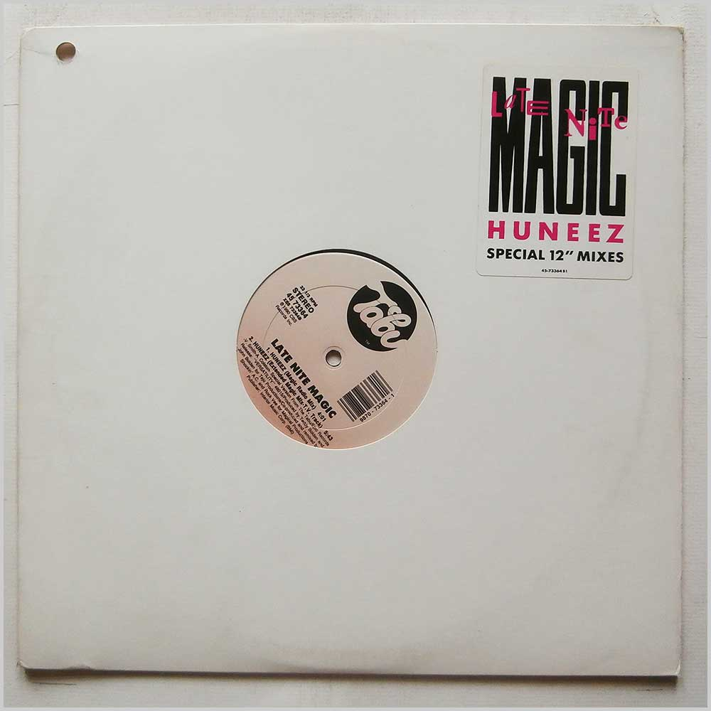Late Nite Magic - Huneez (Special 12 inch Mixes) (XSS 73364)