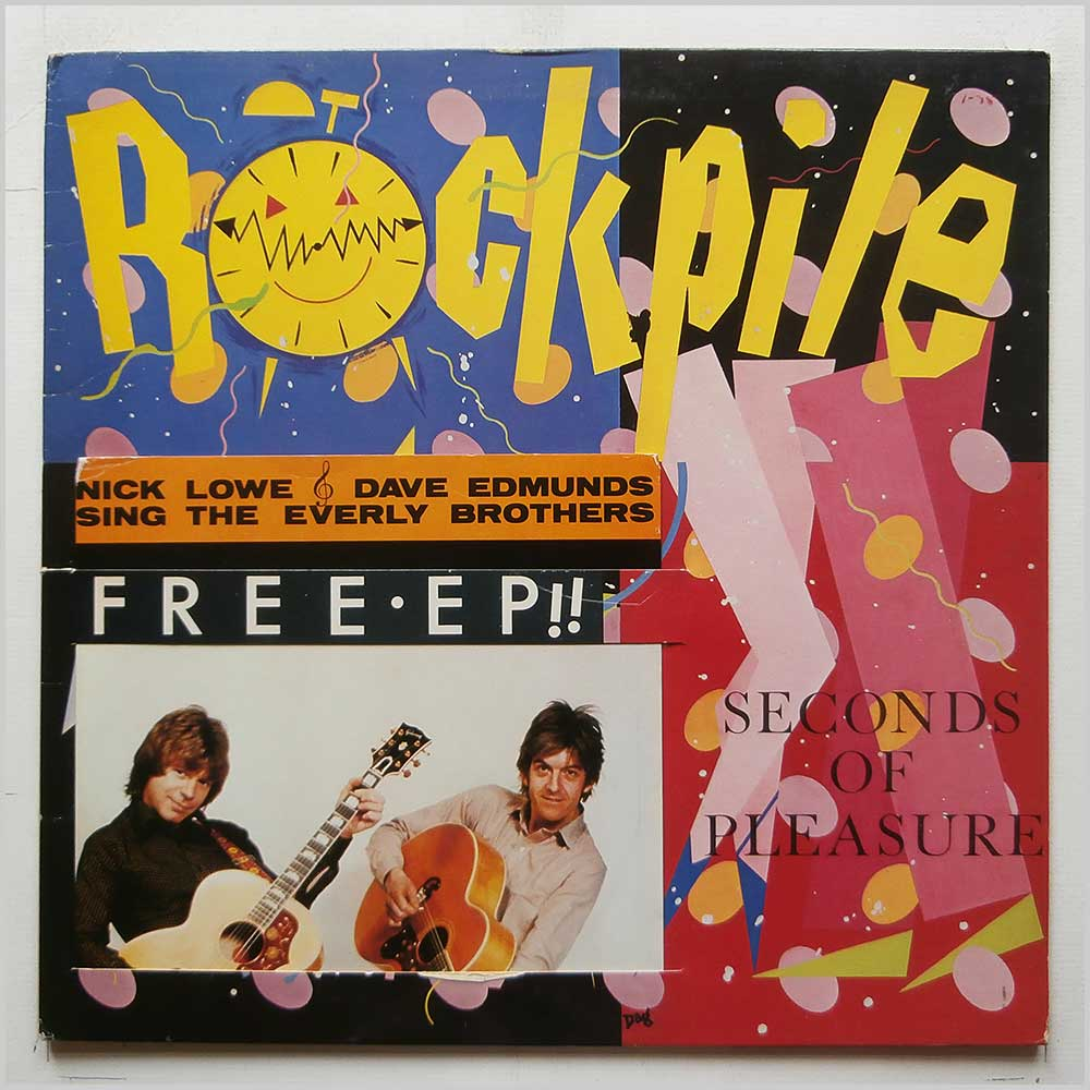 Rockpile - Seconds Of Pleasure (XXLP 7)
