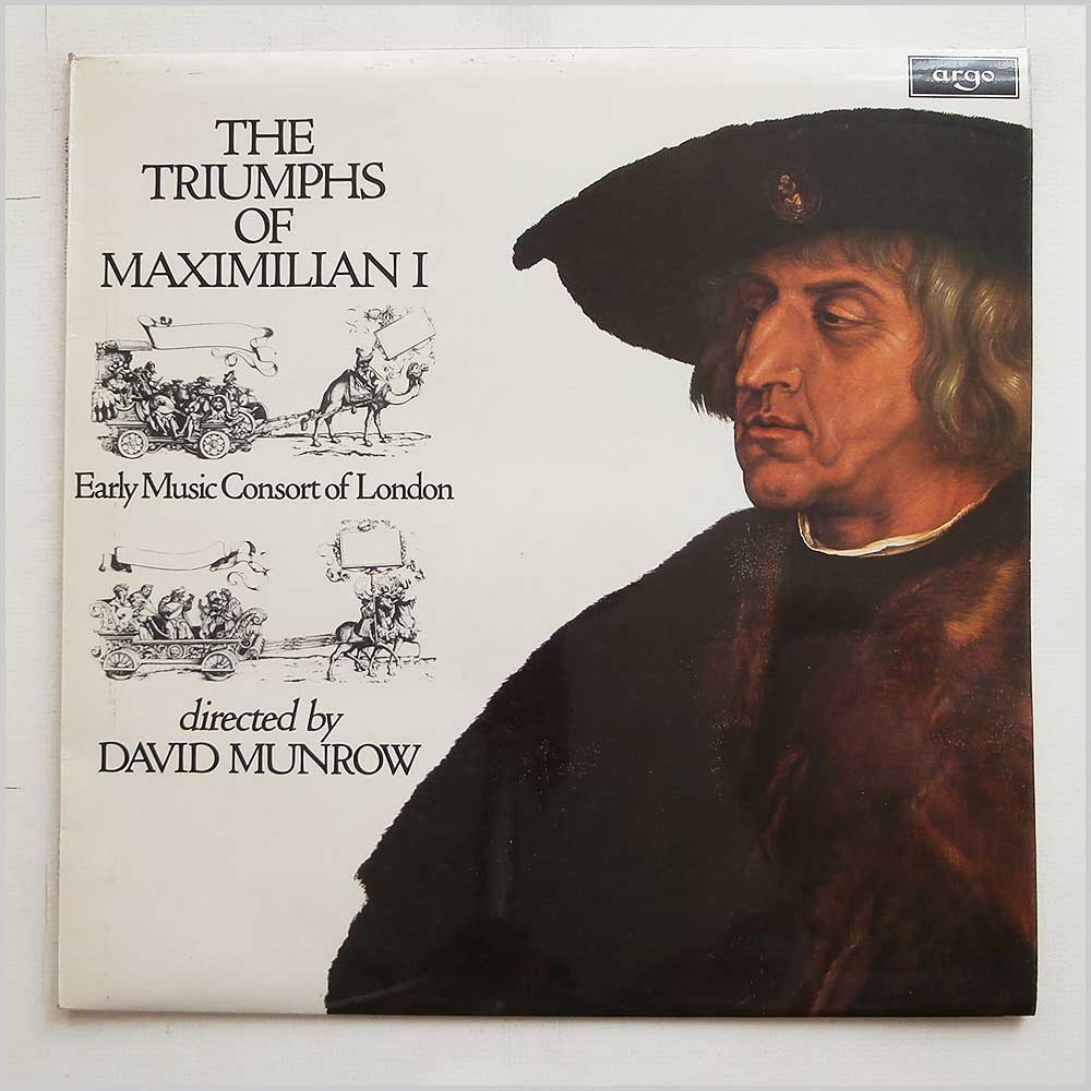 The Early Music Consort Of London - The Triumphs Of Maxiimillian I (ZRG 728)