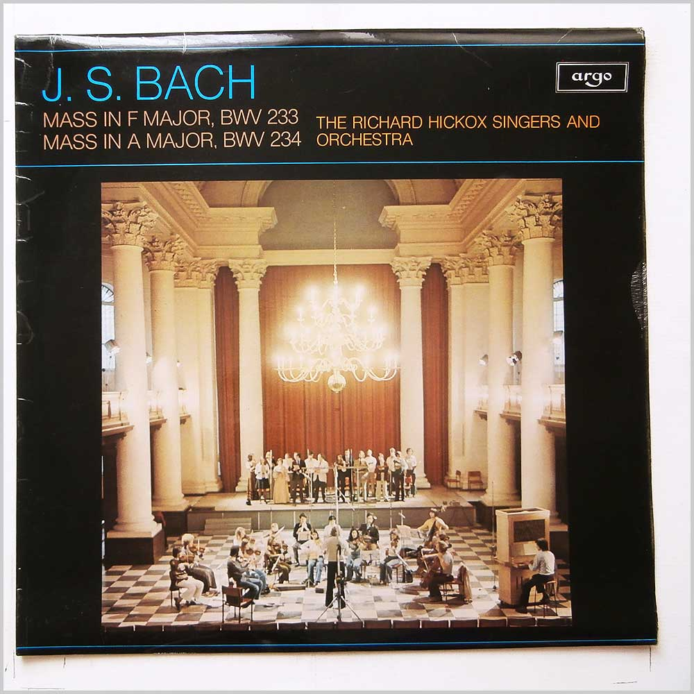The Richard Hickox Singers and Orchestra - J.S. Bach: Mass in F Major, Mass in A Major (ZRG 873)