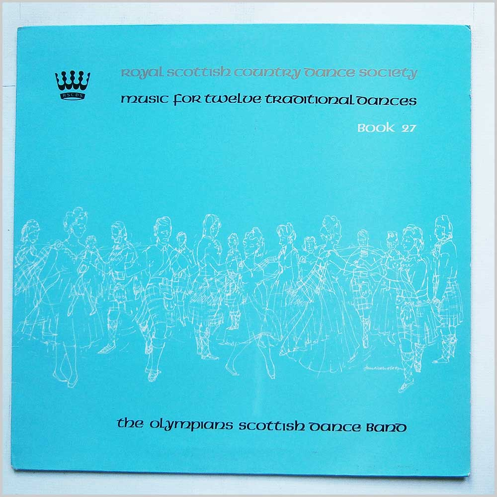 The Olympians Scottish Dance Band - Music For Twelve Traditional Dances Book 27 (ZRS 8009)